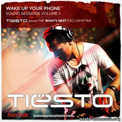 Tiesto presents The What`s Next Exclusive mix (2010)